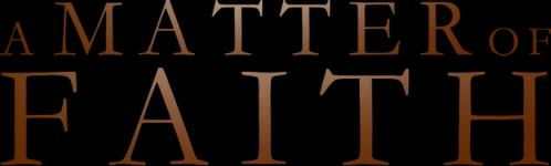 A Matter of Faith - Official Trailer 2014
